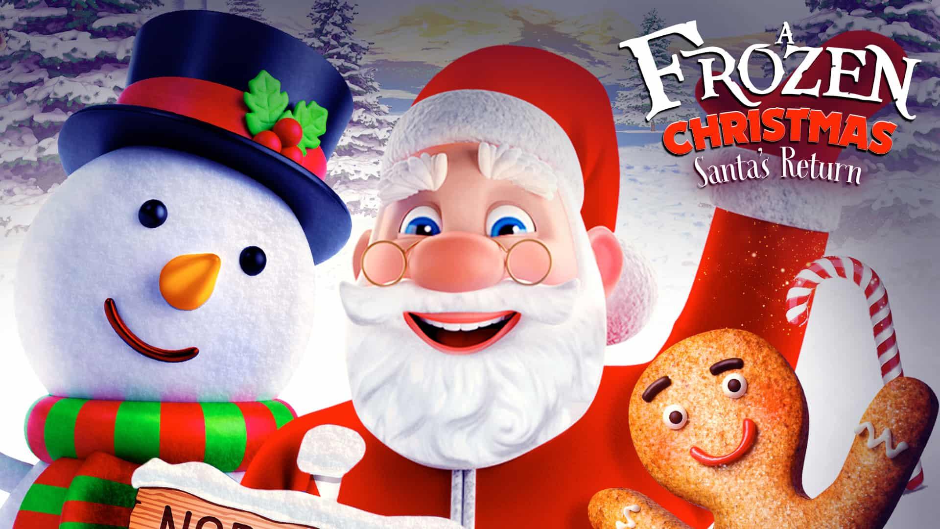Frozen Christmas.A Frozen Christmas Santa S Return Signature Entertainment