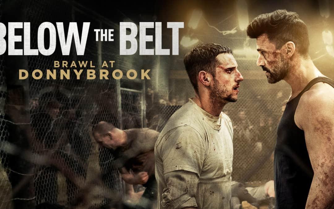 BELOW THE BELT: BRAWL AT DONNYBROOK